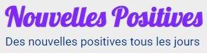 Nouvelles Positives